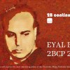 Eyal B 2B Continued Podcast 27 Israeli Djs Nightlife Tel Aviv